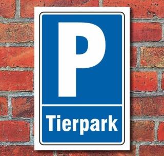 Schild Parken, Parkplatz, Tierpark, 3 mm Alu-Verbund
