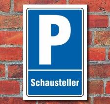 Schild Parken, Parkplatz, Schausteller, 3 mm Alu-Verbund