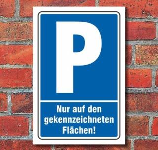 Schild Parken, Parkplatz, Gekennzeichnete Flächen, 3 mm Alu-Verbund 300 x 200 mm