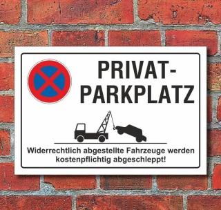 Schild Parkverbot, Halteverbot, Privatparkplatz, 3 mm Alu-Verbund 450 x 300 mm