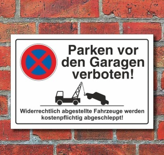 Schild Parkverbot, Parken vor den Garagen, 3 mm Alu-Verbund