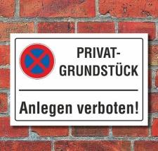 Schild Privatgrundstück, Anlegen verboten, 3 mm...