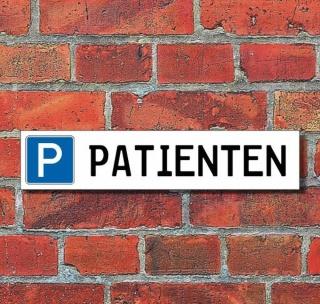 """Schild Parkplatz """"Patienten"""" - 3 mm Alu-Verbund - 52 x 11 cm"""