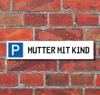 """Schild Parkplatz """"Mutter mit Kind"""" - 3 mm Alu-Verbund - 52 x 11 cm"""