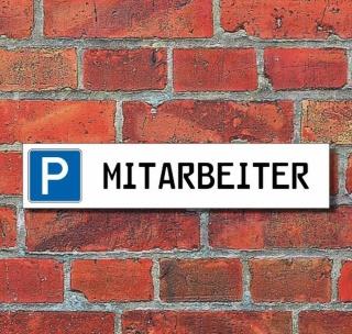 """Schild Parkplatz """"Mitarbeiter"""" - 3 mm Alu-Verbund - 52 x 11 cm"""