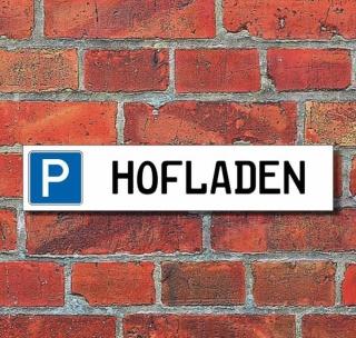 """Schild Parkplatz """"Hofladen"""" - 3 mm Alu-Verbund - 52 x 11 cm"""