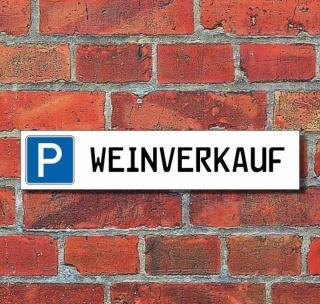 """Schild Parkplatz """"Weinverkauf"""" - 3 mm Alu-Verbund - 52 x 11 cm"""