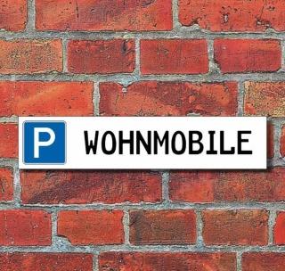 """Schild Parkplatz """"Wohnmobile"""" - 3 mm Alu-Verbund - 52 x 11 cm"""