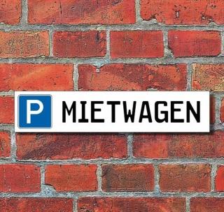 """Schild Parkplatz """"Mietwagen"""" - 3 mm Alu-Verbund - 52 x 11 cm"""