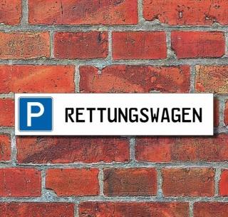 """Schild Parkplatz """"Rettungswagen"""" - 3 mm Alu-Verbund - 52 x 11 cm"""