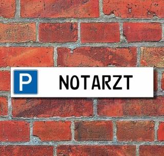 """Schild Parkplatz """"Notarzt"""" - 3 mm Alu-Verbund - 52 x 11 cm"""