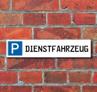 """Schild Parkplatz """"Dienstfahrzeug"""" - 3 mm Alu-Verbund - 52 x 11 cm"""