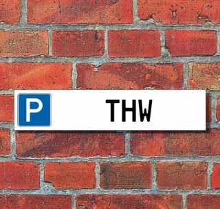 """Schild Parkplatz """"THW"""" - 3 mm Alu-Verbund - 52 x 11 cm"""