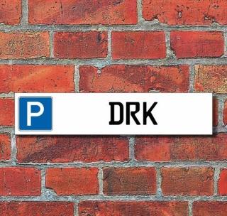 """Schild Parkplatz """"DRK"""" - 3 mm Alu-Verbund - 52 x 11 cm"""