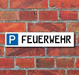 """Schild Parkplatz """"Feuerwehr"""" - 3 mm Alu-Verbund - 52 x 11 cm"""
