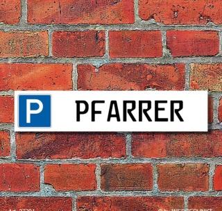 """Schild Parkplatz """"Pfarrer"""" - 3 mm Alu-Verbund - 52 x 11 cm"""