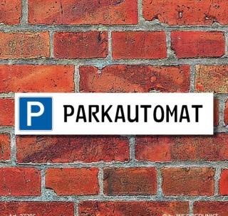 "Schild Parkplatz ""Parkautomat"" - 3 mm Alu-Verbund - 52 x 11 cm"