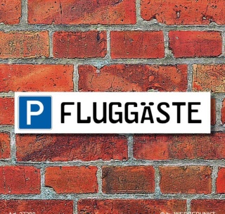 """Schild Parkplatz """"Fluggäste"""" - 3 mm Alu-Verbund - 52 x 11 cm"""