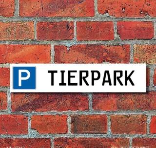 """Schild Parkplatz """"Tierpark"""" - 3 mm Alu-Verbund - 52 x 11 cm"""