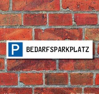 """Schild Parkplatz """"Bedarfsparkplatz"""" - 3 mm Alu-Verbund - 52 x 11 cm"""