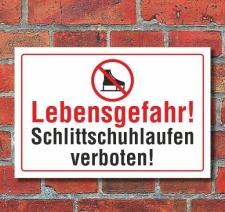 Schild Lebensgefahr! Schlittschuhlaufen verboten, Schuh,...