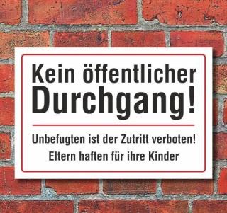 Schild Kein öffentlicher Durchgang, 3 mm Alu-Verbund