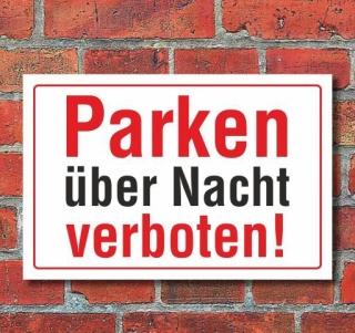 Schild Parken über Nacht verboten, 3 mm Alu-Verbund
