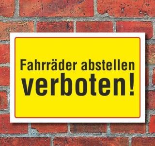 Schild Fahrräder abstellen verboten, 3 mm Alu-Verbund