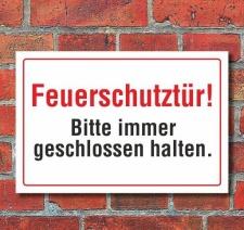 Schild Feuerschutztür - Bitte immer geschlossen...