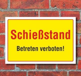 Schild Schießstand - Betreten verboten, 3 mm Alu-Verbund