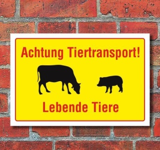Schild Achtung Tiertransport - Lebende Tiere, 3 mm Alu-Verbund
