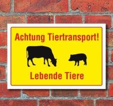 Schild Achtung Tiertransport - Lebende Tiere, 3 mm...