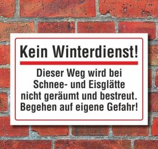 Schild Kein Winterdienst, keine Räumung, 3 mm Alu-Verbund
