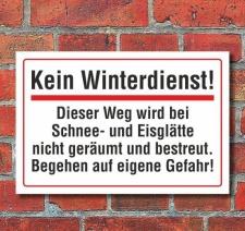 Schild Kein Winterdienst, keine Räumung, 3 mm...