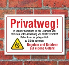 Schild Privatweg, Kommune, Streusalz verboten, Begehen...