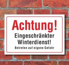 Schild Achtung - Eingeschränkter Winterdienst, 3 mm...