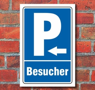 Schild Parken, Parkplatz, Besucher, Pfeil links, 3 mm Alu-Verbund