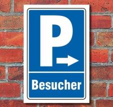 Schild Parken, Parkplatz, Besucher, Pfeil rechts, 3 mm...