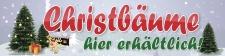 Werbebanner, Christbaum, Tannenbaum,  Weihnachtsbaum,...