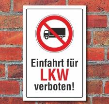 Schild Einfahrt für LKW verboten, 3 mm Alu-Verbund...