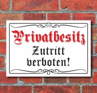 """Schild """"Privatbesitz"""" Altdeutscher Stil, 3 mm Alu-Verbund"""