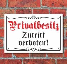 """Schild """"Privatbesitz"""" Altdeutscher Stil, 3 mm..."""