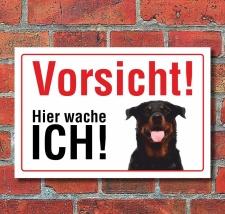 """Vorsicht """"Hier wache ich"""", Rottweiler, Hund,..."""