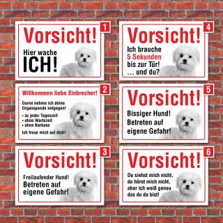 """Vorsicht """"Hier wache ich"""", Malteser, Hund, Schild,  3 mm Alu-Verbund"""