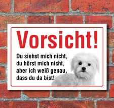 """Vorsicht """"Siehst mich nicht"""", Malteser, Hund,..."""