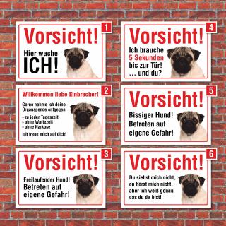 """Vorsicht """"Hier wache ich"""", Mops, Hund, Schild,  3 mm Alu-Verbund"""
