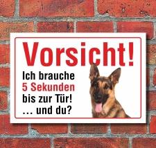 """Vorsicht """"5 Sekunden"""", Schäferhund, Hund,..."""