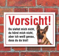 """Vorsicht """"Siehst mich nicht"""", Schäferhund,..."""