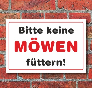 """Schild """"Bitte keine Möwen füttern"""", 3 mm Alu-Verbund"""
