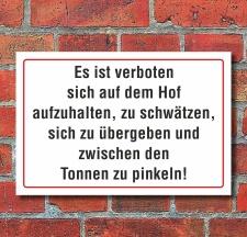 """Schild """"Verbote Hof"""", 3 mm Alu-Verbund  450 x..."""
